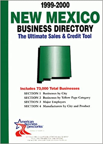 1999-2000 New Mexico Business Directory: The Ultimate Sales