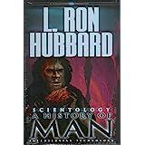 Scientology: A History of Man- Antediluvian Technology