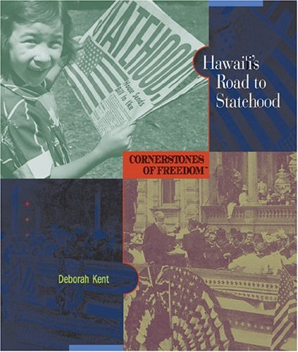 Hawaii's Road to Statehood (Cornerstones of Freedom Second Series)