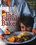 The Family Baker, Susan Purdy, 0767902610