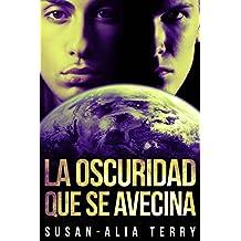 La oscuridad que se avecina (Spanish Edition)