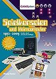 Gameplan 1.5: Spielkonsolen und Heimcomputer 1972-2005: Die illustrierte Geschichte der Spielkonsolen und Heimcomputer 1972-2005 (deutsche Ausgabe)