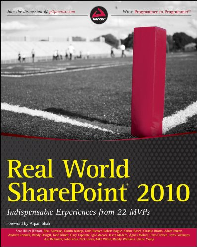 Download Real World SharePoint 2010: Indispensable Experiences from 22 MVPs Pdf