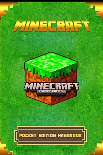 Minecraft: Pocket Edition Handbook: The Ultimate Minecraft Game Guide to Minecraft