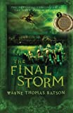 img - for The Final Storm: The Door Within Trilogy - Book Three by Wayne Thomas Batson (2007-09-09) book / textbook / text book