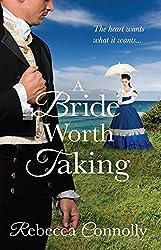 A Bride Worth Taking (Arrangements, Book 6)