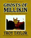 Ghosts of Millikin, Troy Taylor, 1892523140