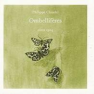 Ombellifères par Philippe Claudel