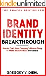 Brand Identity Breakthrough: How to C...