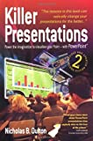 img - for Killer Presentations 2nd Edition: Power to the Imagination to Visualise Your Point - with PowerPoint by Nicholas B. Oulton (2007-05-10) book / textbook / text book