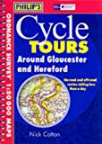 Front cover for the book Around Gloucester and Hereford (Philip's Cycle Tours) by Philips