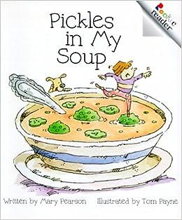 Resultado de imagem para Pickles in My Soup