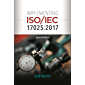 Implementing ISO/IEC 17025:2017, Second Edition