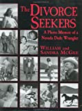 The Divorce Seekers, William L. McGee and Sandra V. McGee, 0970167814