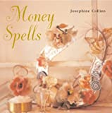 Money Spells, Josephine Collins, 1841726206