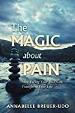 The Magic About Pain