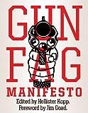 Gun Fag Manifesto