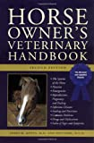 Horse Owner's Veterinary Handbook (Howell reference books)