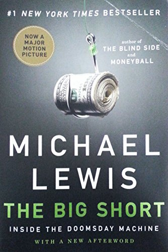 The Big Short: Inside the Doomsday Machine [Michael Lewis] (Tapa Blanda)