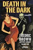 img - for Death in the Dark: Fredric Brown Mystery Library, Volume Two book / textbook / text book