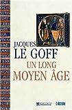 Image de Un long Moyen Age (French Edition)