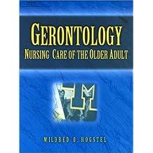 Gerontology: Nursing Care of the Older Adult