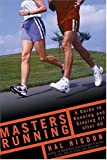 img - for Masters Running: A Guide to Running and Staying Fit After 40 book / textbook / text book