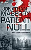 Patient Null: Roman (German Edition)