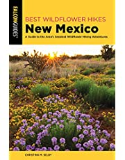 Best Wildflower Hikes New Mexico: A Guide to the Area's Greatest Wildflower Hiking Adventures