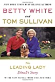 The Leading Lady, Betty White and Tom Sullivan, 0425259242
