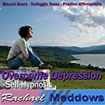 Overcome Depression Hypnosis: How to Cope & Find Inner Peace, Guided Meditation, Binaural Beats, Positive Affirmations | Rachael Meddows