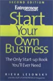 Start Your Own Business, 2nd Edition: The Only Start-Up Book You'll Ever Need (Start Your Own Business: The Only Start-Up Book You'll Ever Need)