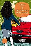 La circonferenza delle arance: La prima inchiesta del commissario Lolita Lobosco (Il commissario Lolita Lobosco)
