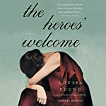 The Heroes' Welcome: A Novel | Louisa Young