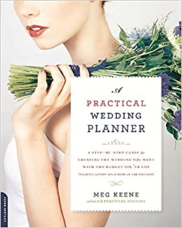 Amazon a practical wedding planner a step by step guide to amazon a practical wedding planner a step by step guide to creating the wedding you want with the budget youve got without losing your mind in the junglespirit