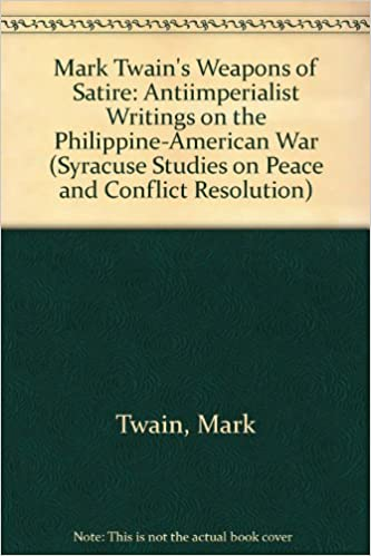 High School Essays Mark Twains Weapons Of Satire  Antiimperialist Writings On The  Philippineamerican War Syracuse Studies On Peace And Conflict  Resolution Mark Twain  High School Graduation Essay also Essay About Paper Mark Twains Weapons Of Satire  Antiimperialist Writings On The  Mahatma Gandhi Essay In English