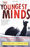 The Youngest Minds, Ann B. Barnet and Richard J. Barnet, 0684854406