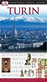 Turin (Eyewitness Travel Guide)