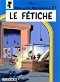 "Afficher ""Benoît Brisefer n° 7 Le Fétiche : Vol.7"""