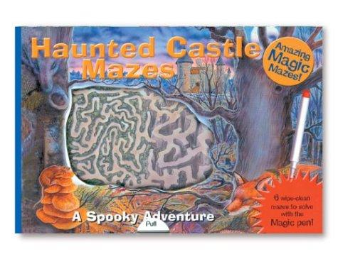 Amazing Magic Mazes: Haunted Castle Mazes: A Spooky