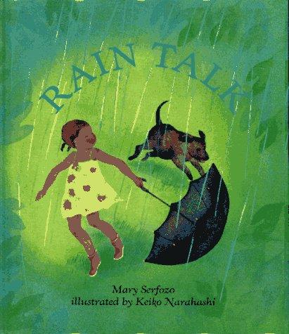 Rain Talk, Serfozo, Mary & Narahashi, Keiko