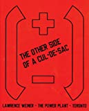 Lawrence Weiner: the Other Side of A Cul-de-Sac, Wystan Curnow, 1894212258