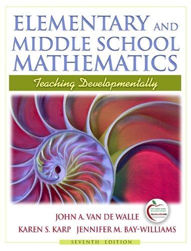 Elementary and Middle School Mathematics: Teaching Developmentally