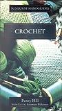Sunburst Guide to Crochet, Penny Hill, 0785800077