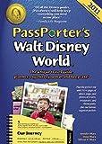 PassPorter's Walt Disney World 2011: The Unique Travel Guide, Planner, Organizer, Journal, and Keepsake!