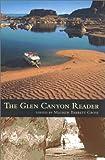 The Glen Canyon Reader, Mathew Barrett Gross, 0816522421