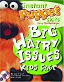 Instant Puppet Skits: Big Hairy Issues Kids Face