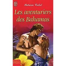 AVENTURIERS DES BAHAMAS (LES)