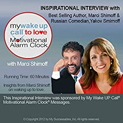 My Wake UP Call (R) to Love Inspirational Interview
