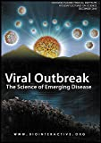 Viral Outbreak: The Science of Emerging Disease (Using Both Simple and Sophisticated Technologies to Detect and Fight Infectious Agents) [2 DVDs/1 CD-ROM]
